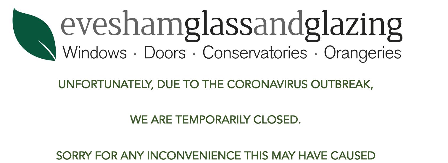 Coronavirus update from Evesham Glass & Glazing